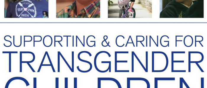 Supporting and Caring for Transgender Children